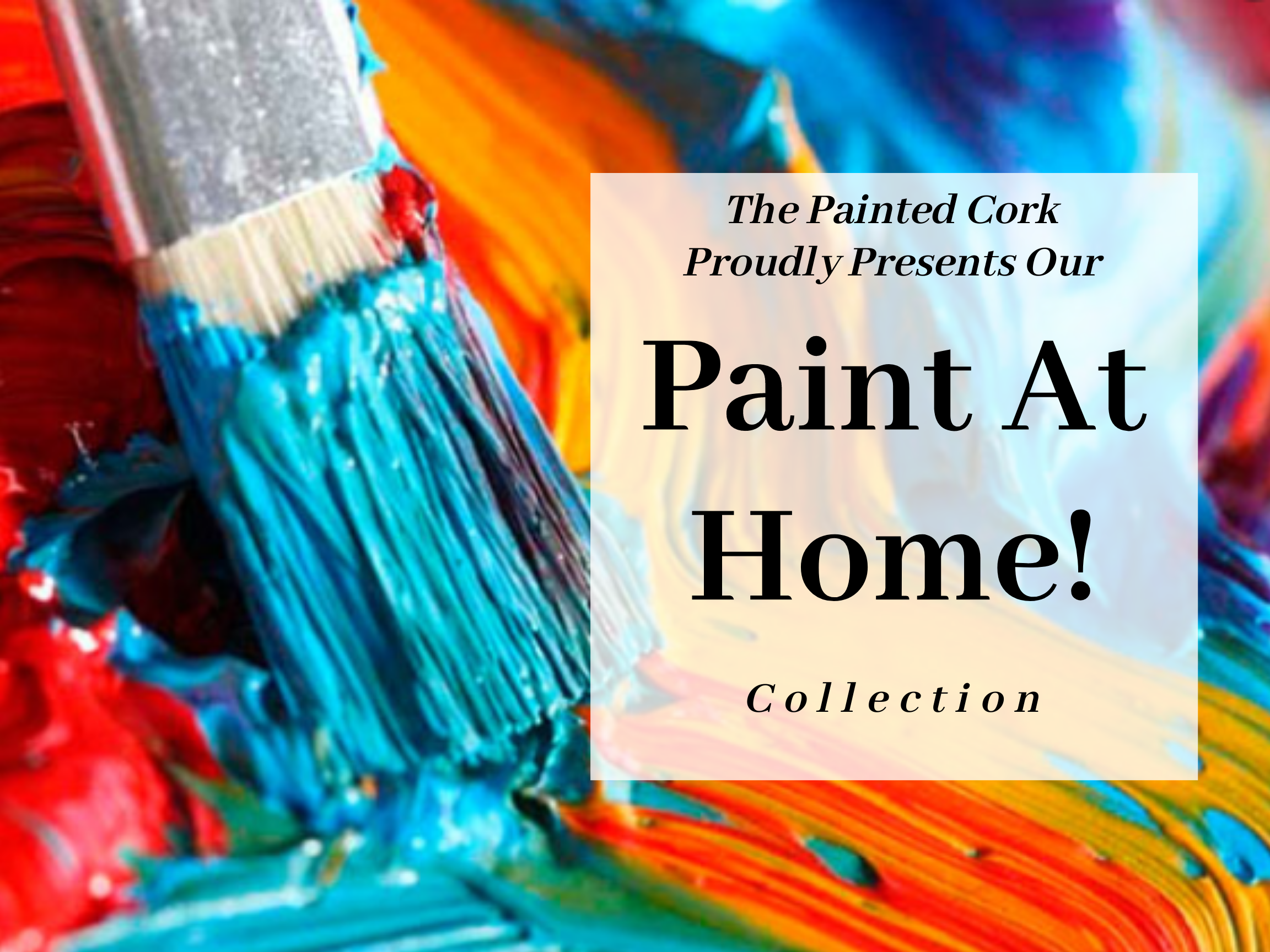 The Painted Cork Presents Our Paint at Home Collection!